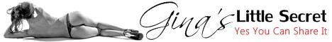 Visit Gina's Little Secret's Website at www.ginaslittlesecret.com